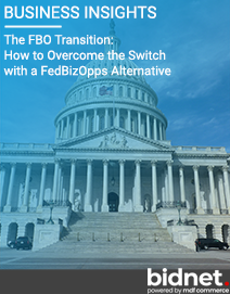 The FBO Transition: How to Overcome the Switch with a FedBizOpps Alternative