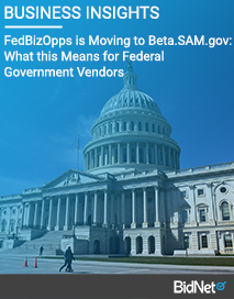 FedBizOpps is Moving to Beta.SAM.gov: What This Means for Federal Government Vendors
